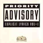 Priority Advisory - Explicit Lyrics Vol 1