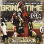 Demolition Men & Tweeze - Grind Time