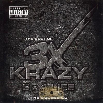 3X Krazy - 3 x 4 Life