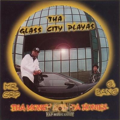 Tha Glass City Playas - Tha Money And Da Honies