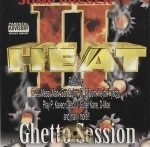 Heat II - Ghetto Session