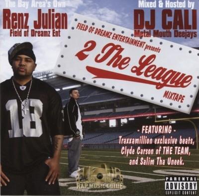 Renz Julian - 2 The League Mixtape