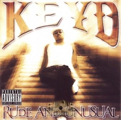 Keyd - Rude And Unusual