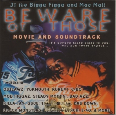 JT The Bigga Figga And Mac MAll - Beware Of Those