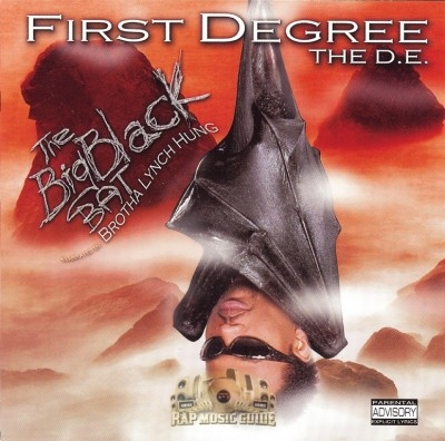 First Degree The D.E. - The Big Black Bat