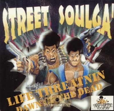 Street Soulga - Lfe Threatnin Dawn Of The Dead