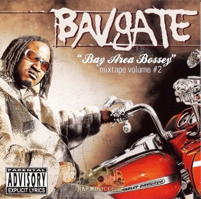 Bavgate - Bay Area Bossey Mixtape Vol. 2