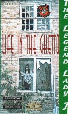 The Legend Lady J - Life In The Ghetto