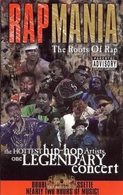 Rapmania - The Roots Of Rap
