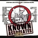 Apt. 3/DNA Ent. & Crosshair Records Present - Known Associates