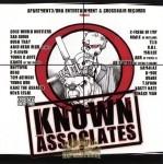 Apt. 3/DNA Ent. & Crosshair Records Present - Known Associates
