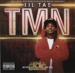 Lil Tae - TMN