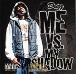 Drizz - Me vs. My Shadow