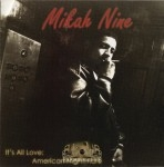 Mikah 9 - It's All Love: American Nightmare