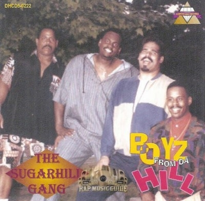 The Sugarhill Gang - Boyz From Da Hill