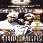 Tha Gamblaz - Ghetto Platinum