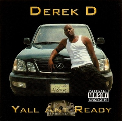 Derek D - Yall Ant Ready
