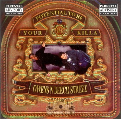 Owens N Beech Street - Potential To Be Your Killa