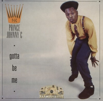 Prince Johnny C - Gotta Be Me
