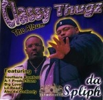 Classy Thugz - Da Spliph