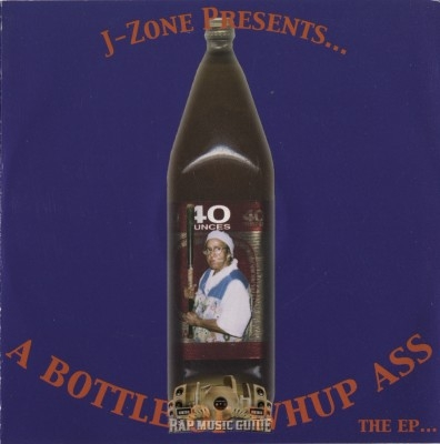 J-Zone - A Bottle Of Whup Ass