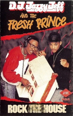 D.J. Jazzy Jeff And The Fresh Prince - Rock The House