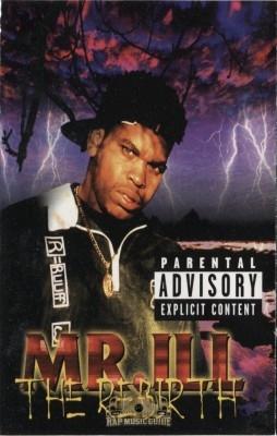 Mr. Ill - The Rebirth