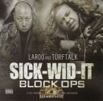 Laroo And Turf Talk - Sick-Wid-It Block Ops