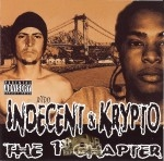 Indecent & Krypto - The 1st Chapter