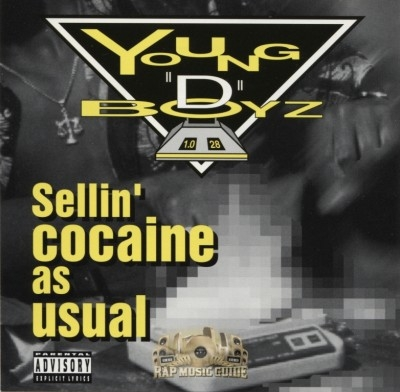 Young D Boyz - Sellin' Cocaine As Usual
