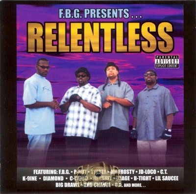 F.B.G. Presents - Relentless