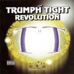 Trumph Tight Enterprises - Trumph Tight Revolution
