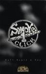 Smoke 1 Click - Ruff Rugid & Raw