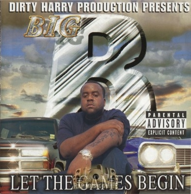 Big B - Let Tha Games Begin