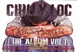 Chilly Loc - The Album Vol. 1