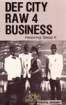 Def City - Raw 4 Business