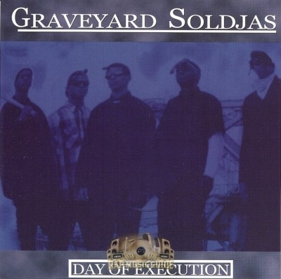 Graveyard Soldjas - Day Of Execution