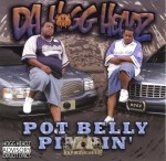 Da Hogg Headz - Pot Belly Pimpin'