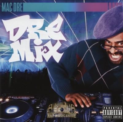 Mac Dre - Dre Mix