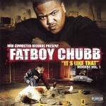 Fatboy Chubb - It's Like That: Mix Disc Vol. 1