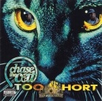 Too Short - Chase The Cat