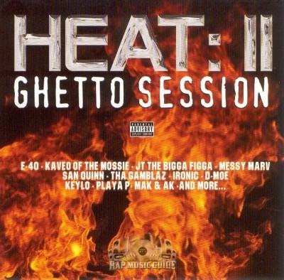 Heat II - Ghetto Session