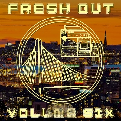 Fresh Out - Volume 6
