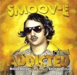 Smoov-E - Addicted