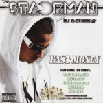 The Stackman - Fast Money