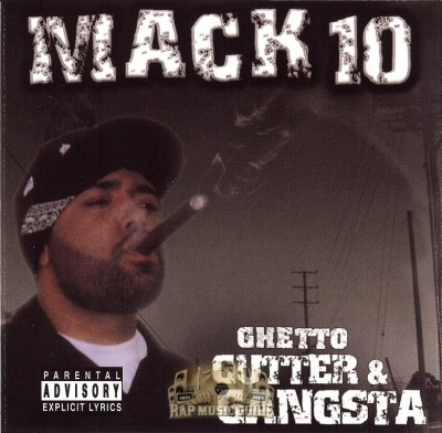 Mack 10 - Ghetto, Gutter & Gangsta