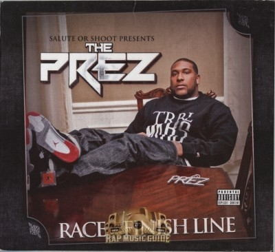 The Prez - Race To The Finish Line