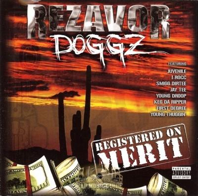 Rezavor Doggz - Registered On Merit