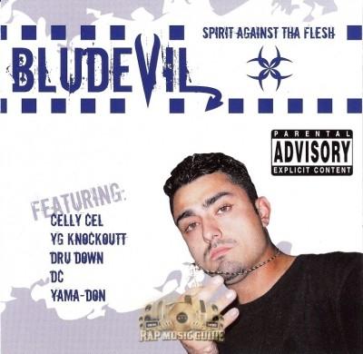 BluDevil - Spirit Against Tha Flesh