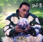 Dub. B - Seareality